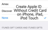 step to create apple ID without credit card