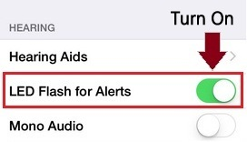 how to Turn on LED Flash Alert on iPhone 6