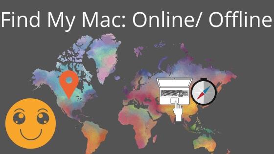 Find My Mac_ Online_ Offline finding your MacBook Pro, Air, Mac mini. , iMac