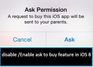 How to Enable ask to buy feature in family sharing on iOS 11/iOS 10/8