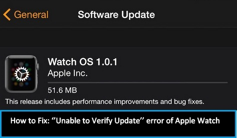 Steps to fix software update error of Apple Watch ''Unable to Verify Update''