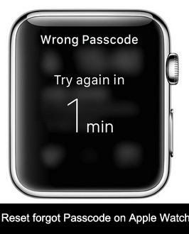 alternate way how to reset forgot Passcode on Apple watch