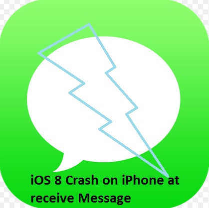 iOS 8 crash on receive Message on iPhone, iPad