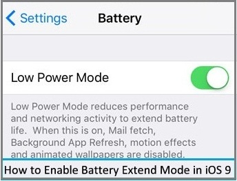 battery saving mode in iOS 9, iPhone 6, iPhone 6 Plus , iPad Air 2, iPad Mini 2 and iPhone 5S, iPhone 4S