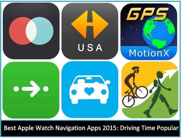 6 Best Apple Watch Navigation Apps: Driving time useful