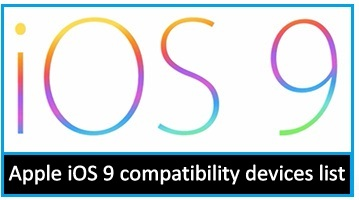 Apple upcoming iOS 9 compatible devices list