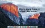 Like to know features of OS X EI Capitan: Preview of 10.11