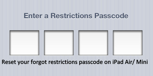 here Here is a way to Reset forgot restrictions password on iPad Air, iPad Mini