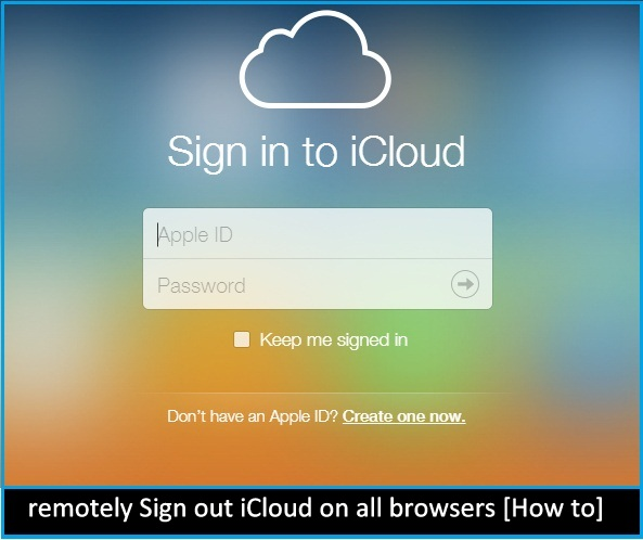 How to remotely Sign out iCloud on all browsers
