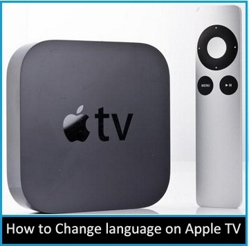 How to Reset or Change language on Apple TV English, Chinese, Portuguese, German, french