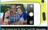 Best Camera tips for iPod Touch 6th Generation: Burst Mode, Panorama, timer mode, exposure control