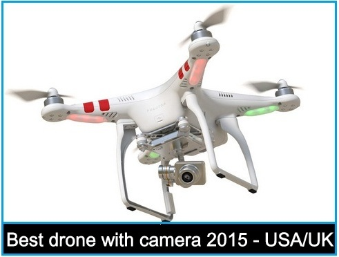 Best drone with camera 2017 – Best in the USA, the UK