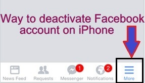Tap on More option in facebook app on iPhone, iPad to go deactivate fb account