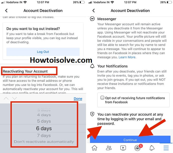 now scroll down the screen and choose days when you next time you would like to re-active your Facebook account on mobile iPhone ios