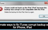 How to fix iTunes corrupt backup for iPhone, iPad