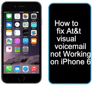 how to turn on visual voicemail iphone how to fix at amp t visual voicemail iphone 6 not working 7878