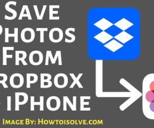 How to Save Photos From Dropbox to iPhone iPad Mac Pc Computer