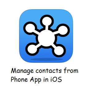Best way to mange contacts using app in iPhone