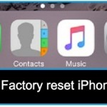 How to factory reset iPhone 6, iPhone 6 plus