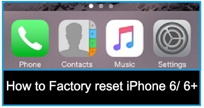 how to factory reset iphone how to factory reset iphone 6 iphone 6 plus 17149