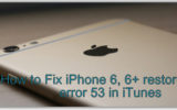 IPhone 6 restore error 53 in iTunes