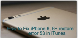 IPhone 6 restore error 53 in iTunes