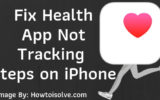 Fix Health App Not Tracking Steps on iPhone