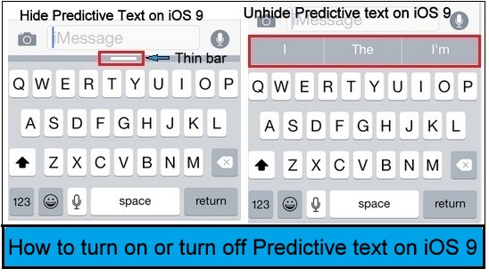 hidden and Unhide tip Predictive text on iOS 9, iPhone keyboard