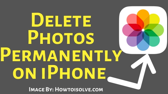 Trick to delete Photos Permanently on iPhone