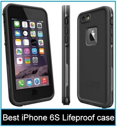 Best iPhone 6S lifeproof case 2015