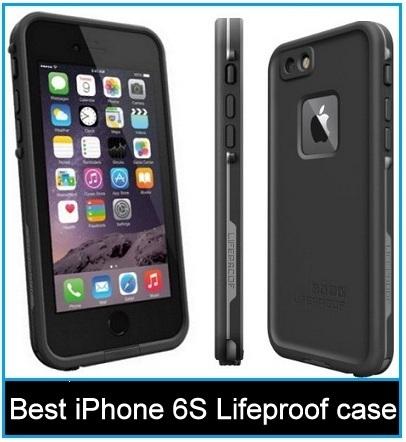 Best iPhone 6S lifeproof case 2015