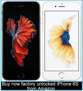 Buy now factory unlocked iPhone 6S from Amazon