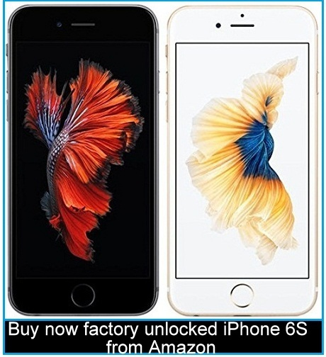cheap price Buy now factory unlocked iPhone 6S from Amazon deals