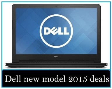 Dell new model 2015: you have a chance to buy with big discount Black Friday laptops deals 2015 UK, USA