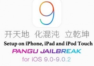 How to make iOS 9 Jailbreak using Pangu on iPhone, iPad