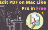 Edit PDF on Mac and MacBook Like Pro in Free