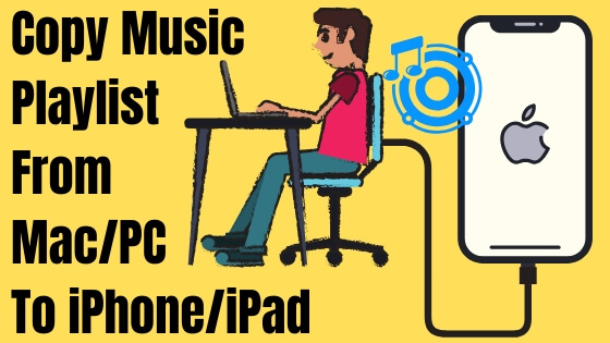 Sync or Copy Music playlist From Mac_PC to iPhone_ iPad