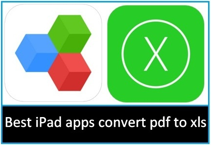 Best iPad apps convert pdf to xls