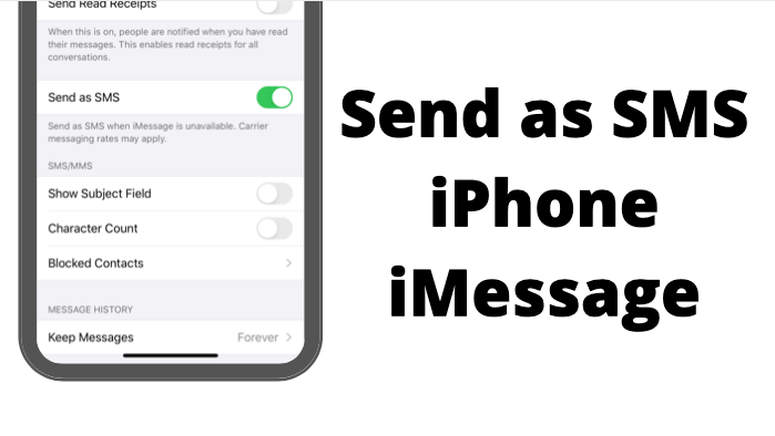Send as SMS iPhone on iMessage