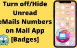 Turn off_Hide Unread eMails Numbers on Mail App [Badges]