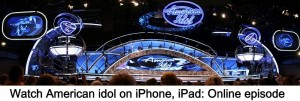 How to Watch American idol on iPhone, iPad: Online episode