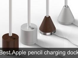 Best Apple pencil charging dock 2015-2016