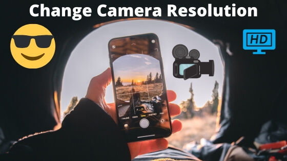 Change Camera Resolution from iPhone and iPad
