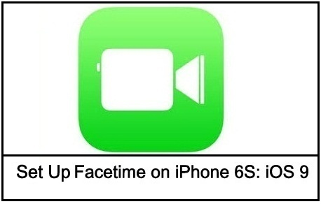 Activate set up Facetime on iPhone 6S Plus on iOS 9