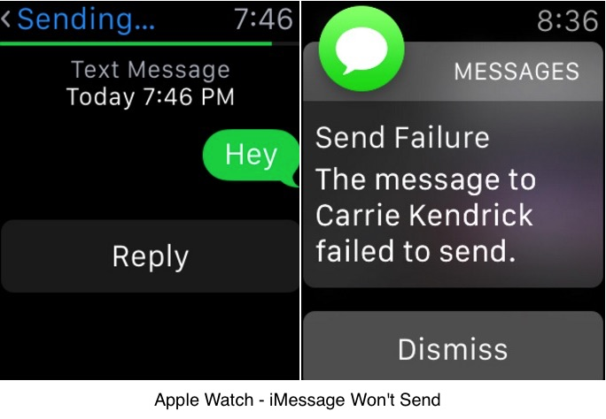 Apple watch won't send iMessage or Failed
