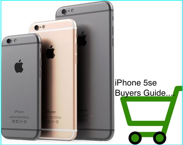 iPhone 5se Buying guide for buy online