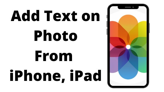 Add Text on Photo From iPhone, iPad