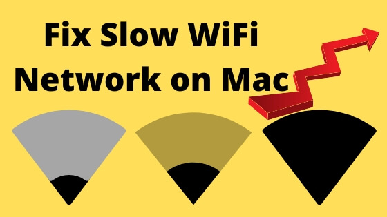 Fix Slow WiFi Network on MacBook Mac
