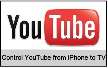 YouTube on iPhone to Apple TV