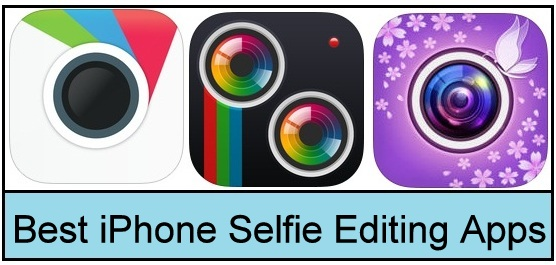 Five top best iPhone Selfie editing apps iOS 9 iPhone 6s